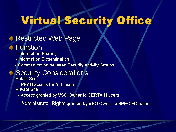Virtual Security Office Restricted Web Page Function - Information Sharing - Information Dissemination -
