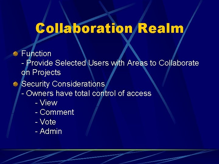 Collaboration Realm Function - Provide Selected Users with Areas to Collaborate on Projects Security