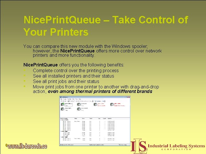 Nice. Print. Queue – Take Control of Your Printers You can compare this new