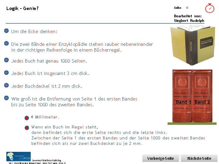 Übungsart: Logik – Genie? Seite: 12 Bearbeitet von: Siegbert Rudolph Um die Ecke denken: