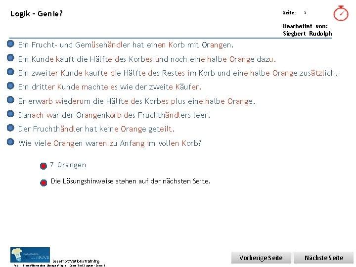 Übungsart: Logik – Genie? Seite: 5 Bearbeitet von: Siegbert Rudolph Ein Frucht- und Gemüsehändler