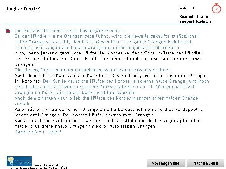 Übungsart: Logik – Genie? Seite: 6 Bearbeitet von: Siegbert Rudolph Die Geschichte verwirrt den