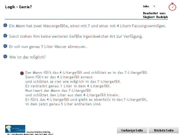 Übungsart: Logik – Genie? Seite: 9 Bearbeitet von: Siegbert Rudolph Ein Mann hat zwei