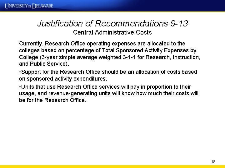 Justification of Recommendations 9 -13 Central Administrative Costs Currently, Research Office operating expenses are