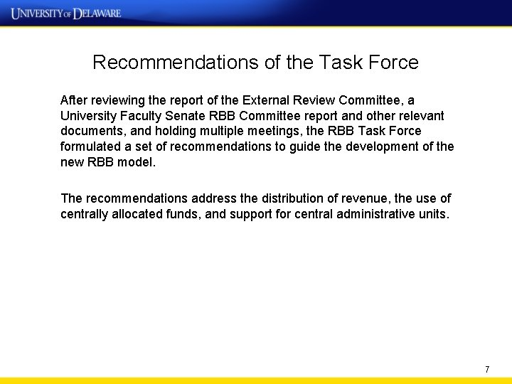 Recommendations of the Task Force After reviewing the report of the External Review Committee,