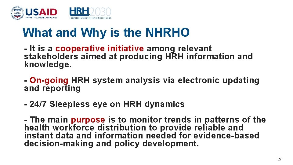 What and Why is the NHRHO - It is a cooperative initiative among relevant
