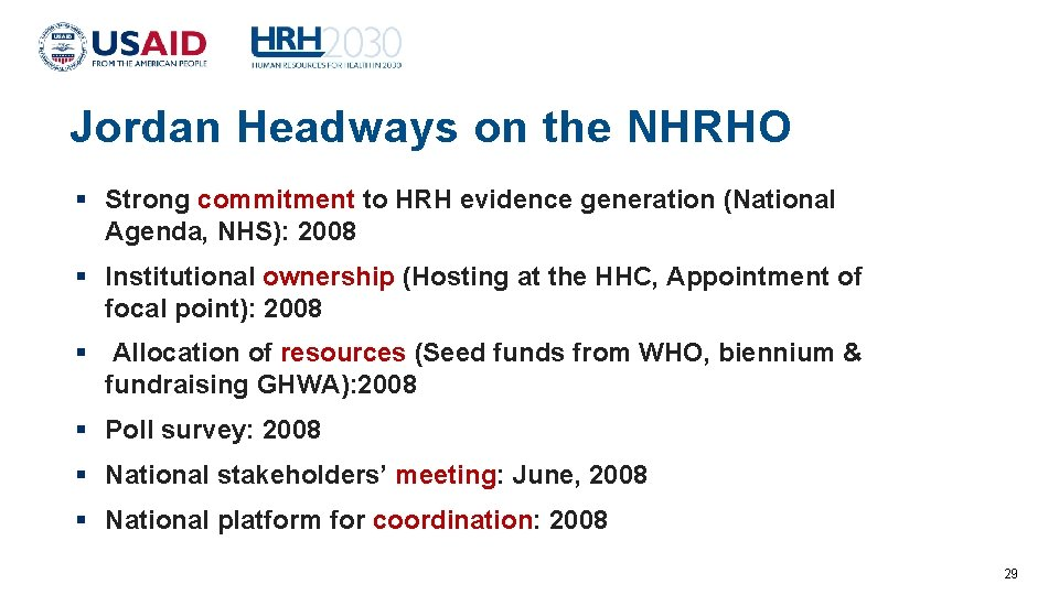 Jordan Headways on the NHRHO Strong commitment to HRH evidence generation (National Agenda, NHS):