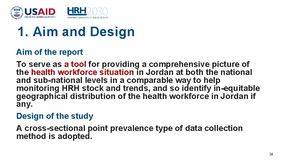 1. Aim and Design Aim of the report To serve as a tool for