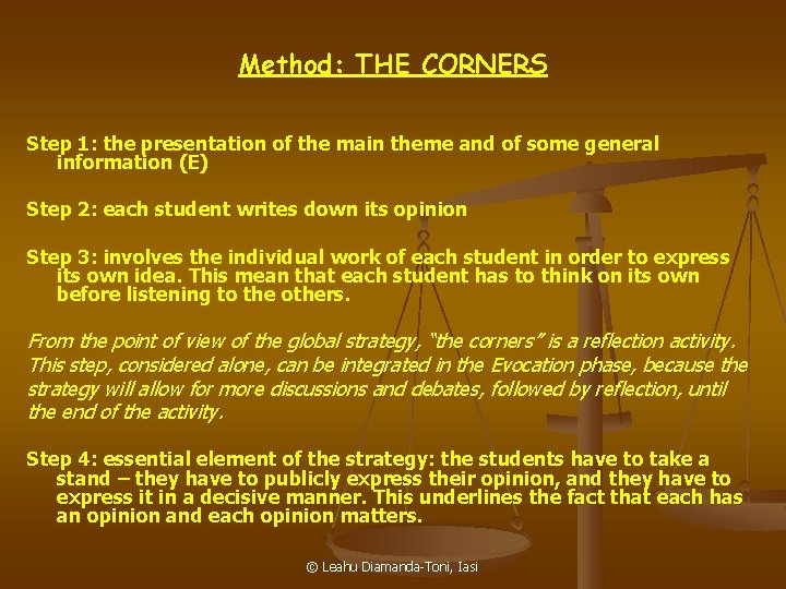 Method: THE CORNERS Step 1: the presentation of the main theme and of some