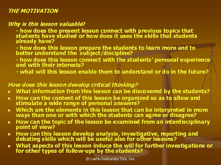 THE MOTIVATION Why is this lesson valuable? - how does the present lesson connect