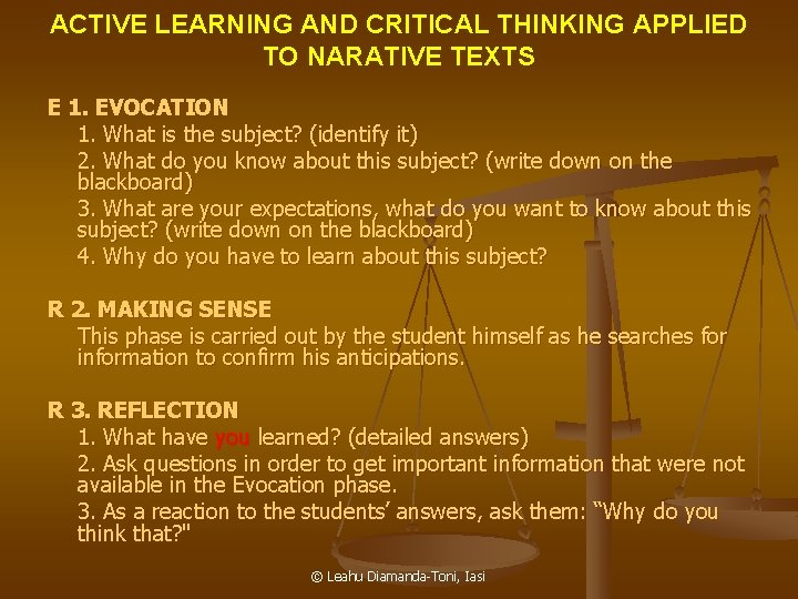 ACTIVE LEARNING AND CRITICAL THINKING APPLIED TO NARATIVE TEXTS E 1. EVOCATION 1. What