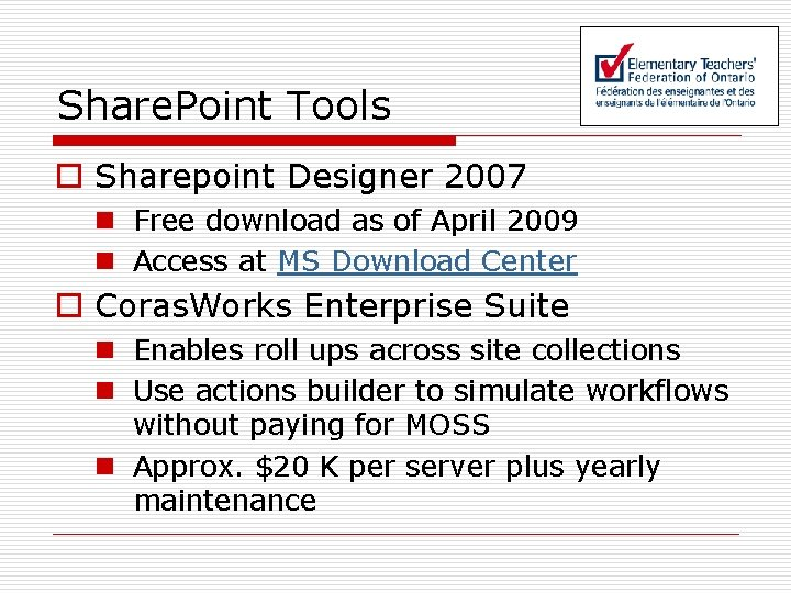 Share. Point Tools o Sharepoint Designer 2007 n Free download as of April 2009