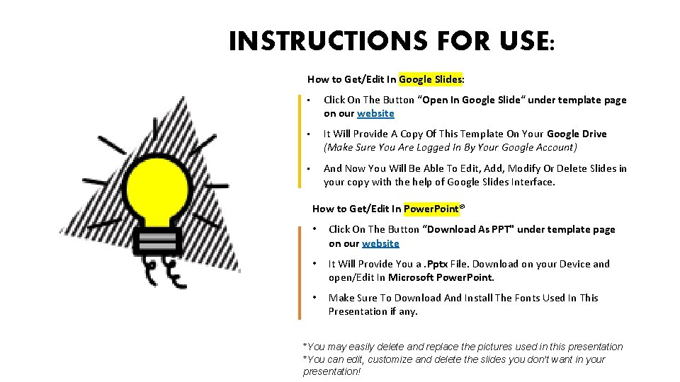 INSTRUCTIONS FOR USE: How to Get/Edit In Google Slides: • Click On The Button