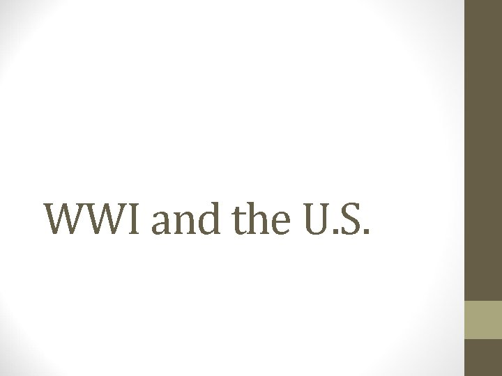 WWI and the U. S.