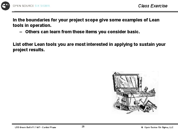 Class Exercise In the boundaries for your project scope give some examples of Lean
