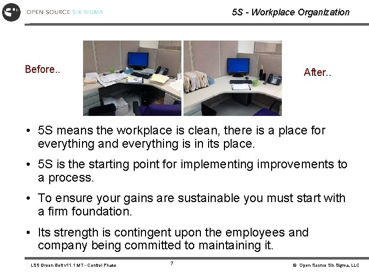 5 S - Workplace Organization Before. . After. . • 5 S means the