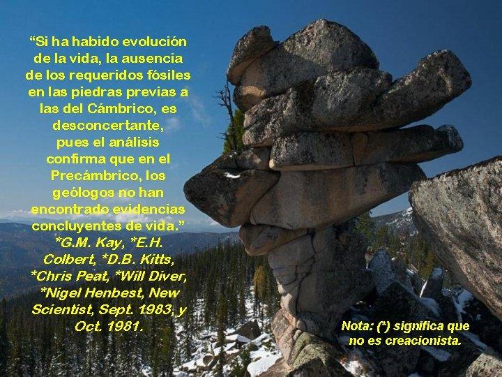 """""""Si ha habido evolución de la vida, la ausencia de los requeridos fósiles en"""