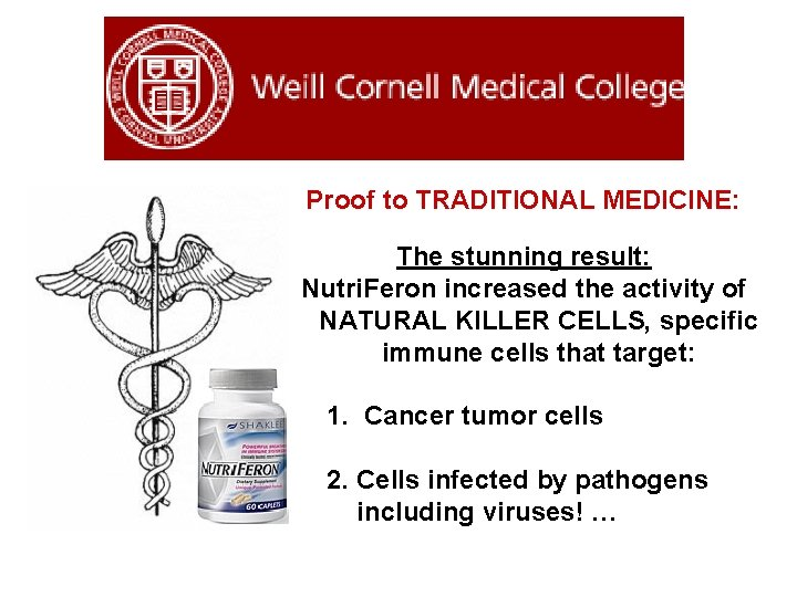 Proof to TRADITIONAL MEDICINE: The stunning result: Nutri. Feron increased the activity of NATURAL
