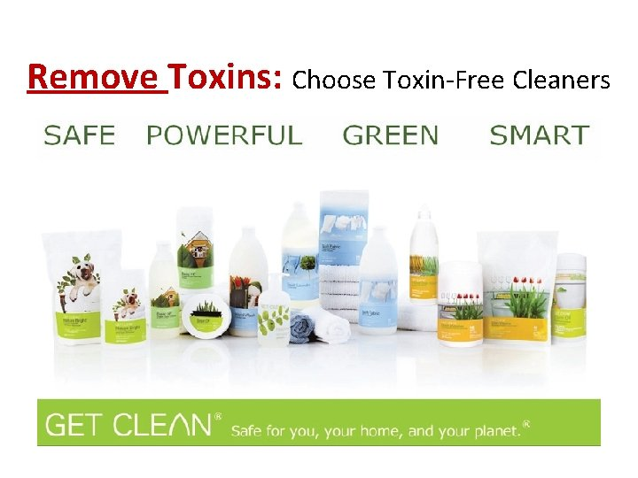 Remove Toxins: Choose Toxin-Free Cleaners