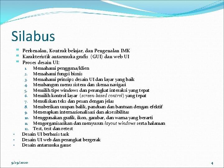 Silabus Perkenalan, Kontrak belajar, dan Pengenalan IMK Karakteristik antarmuka grafis (GUI) dan web UI