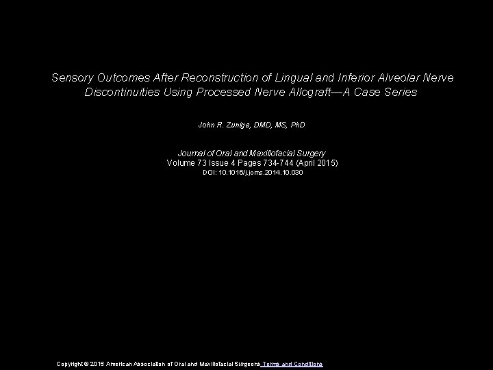 Sensory Outcomes After Reconstruction of Lingual and Inferior Alveolar Nerve Discontinuities Using Processed Nerve