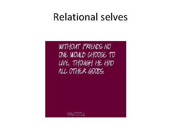 Relational selves