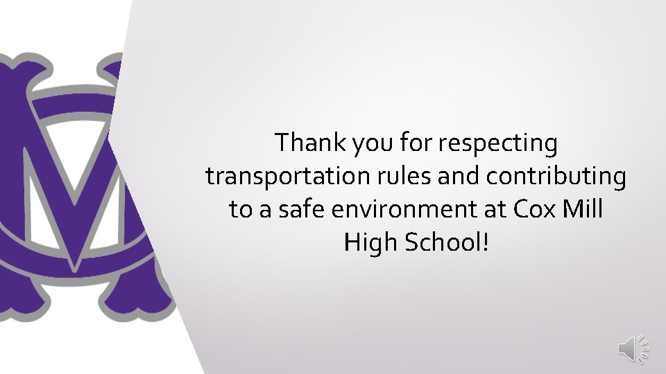 Thank you for respecting transportation rules and contributing to a safe environment at Cox