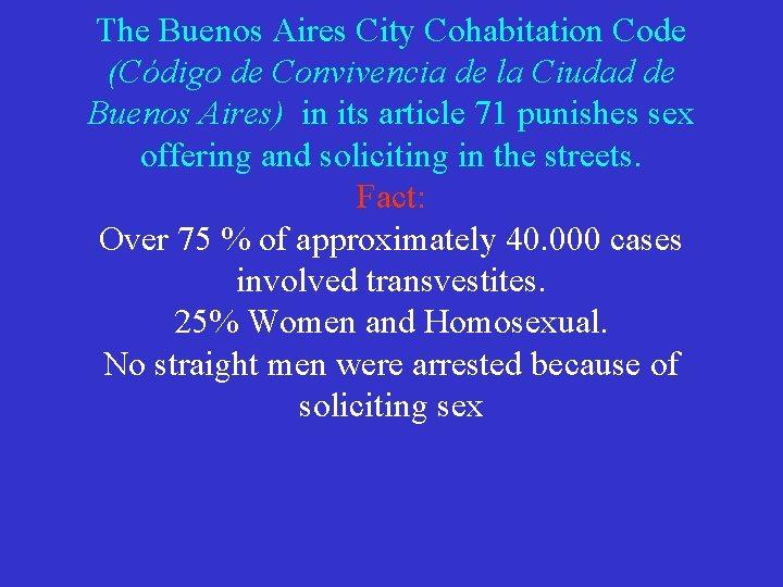 The Buenos Aires City Cohabitation Code (Código de Convivencia de la Ciudad de Buenos