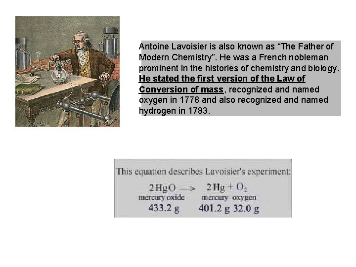 """Antoine Lavoisier is also known as """"The Father of Modern Chemistry"""". He was a"""