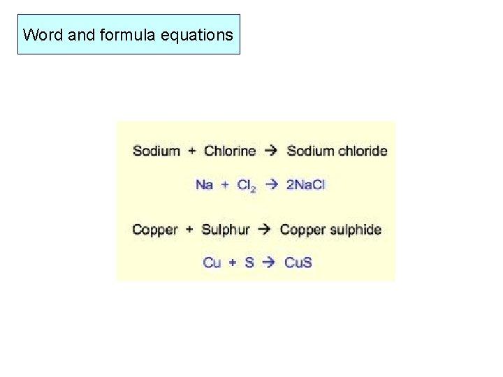 Word and formula equations