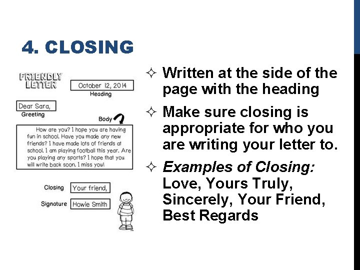 4. CLOSING ² Written at the side of the page with the heading ²