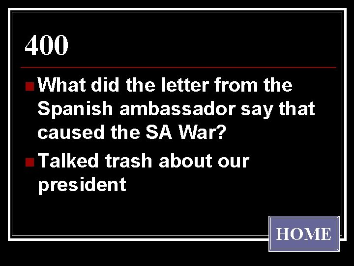 400 n What did the letter from the Spanish ambassador say that caused the