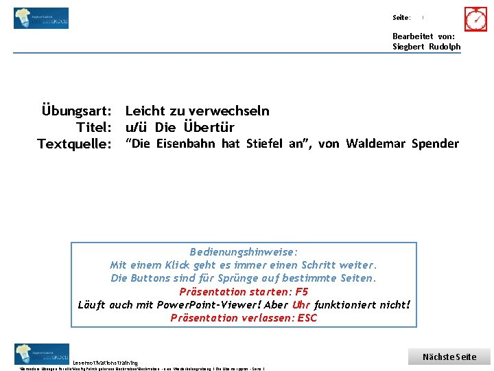 Übungsart: Titel: Seite: Quelle: 1 Bearbeitet von: Siegbert Rudolph Übungsart: Leicht zu verwechseln Titel: