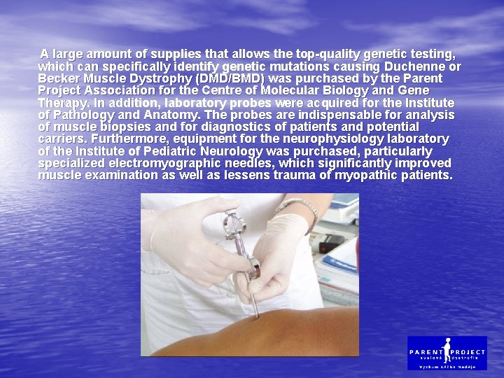 A large amount of supplies that allows the top-quality genetic testing, which can specifically