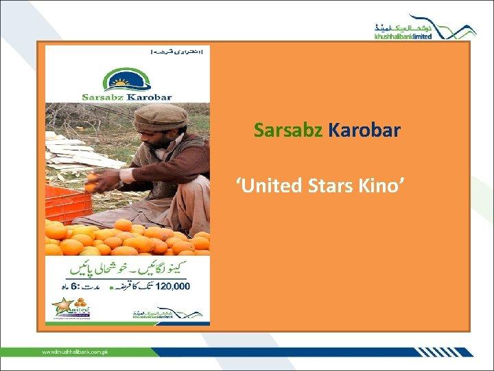 Sarsabz Karobar 'United Stars Kino'