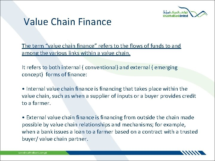 """Value Chain Finance The term """"value chain finance"""" refers to the flows of funds"""