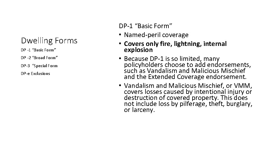 """Dwelling Forms DP -1 """"Basic Form"""" DP -2 """"Broad Form"""" DP-3 """"Special Form DP-e"""