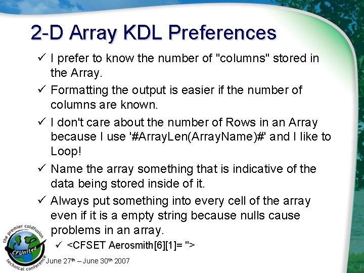 "2 -D Array KDL Preferences ü I prefer to know the number of ""columns"""