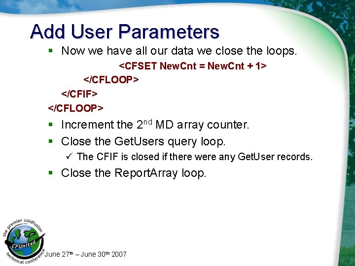 Add User Parameters § Now we have all our data we close the loops.