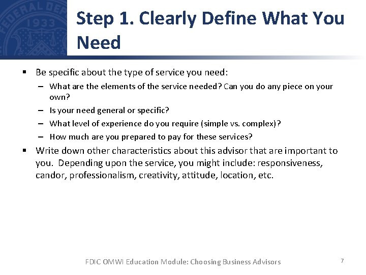 Step 1. Clearly Define What You Need § Be specific about the type of