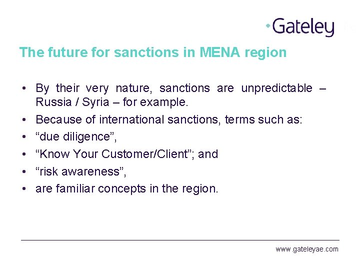 The future for sanctions in MENA region • By their very nature, sanctions are