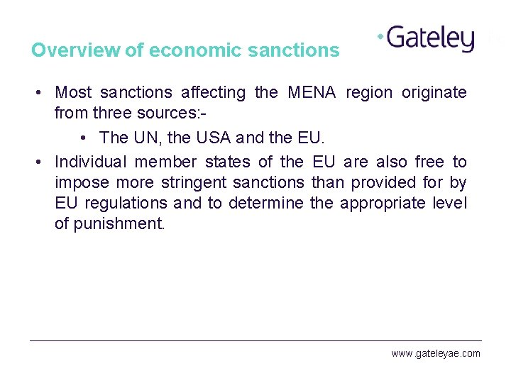 Overview of economic sanctions • Most sanctions affecting the MENA region originate from three
