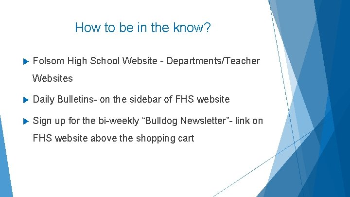 How to be in the know? Folsom High School Website - Departments/Teacher Websites Daily