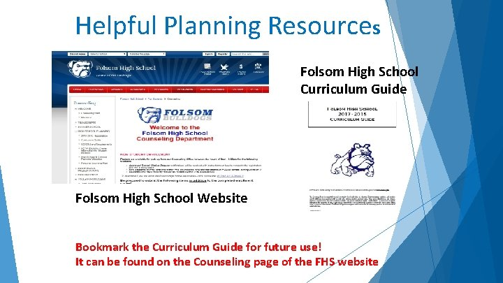 Helpful Planning Resources Folsom High School Curriculum Guide Folsom High School Website Bookmark the