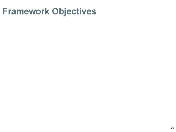 Framework Objectives 10