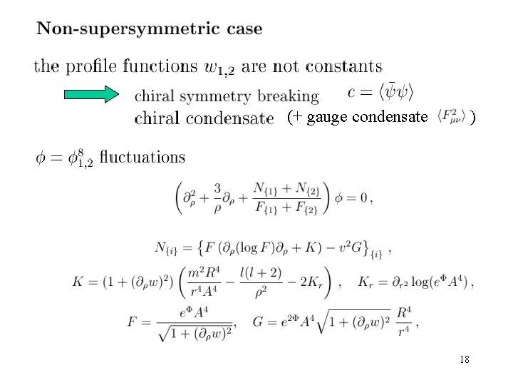 (+ gauge condensate ) 18