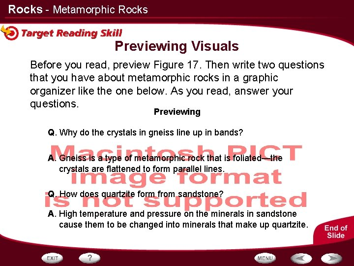 Rocks - Metamorphic Rocks Previewing Visuals Before you read, preview Figure 17. Then write