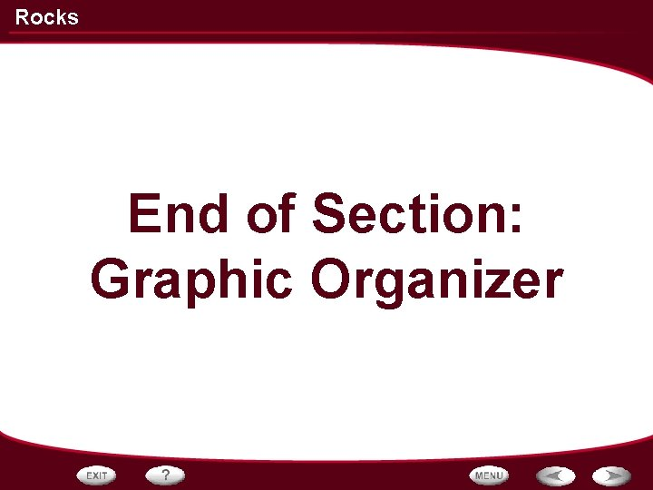 Rocks End of Section: Graphic Organizer