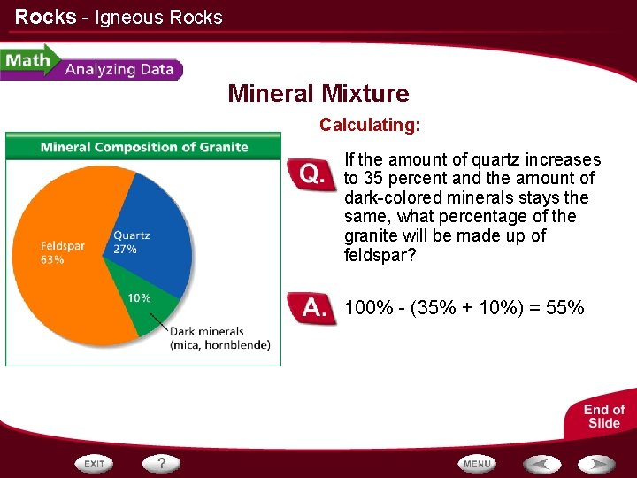 Rocks - Igneous Rocks Mineral Mixture Calculating: If the amount of quartz increases to