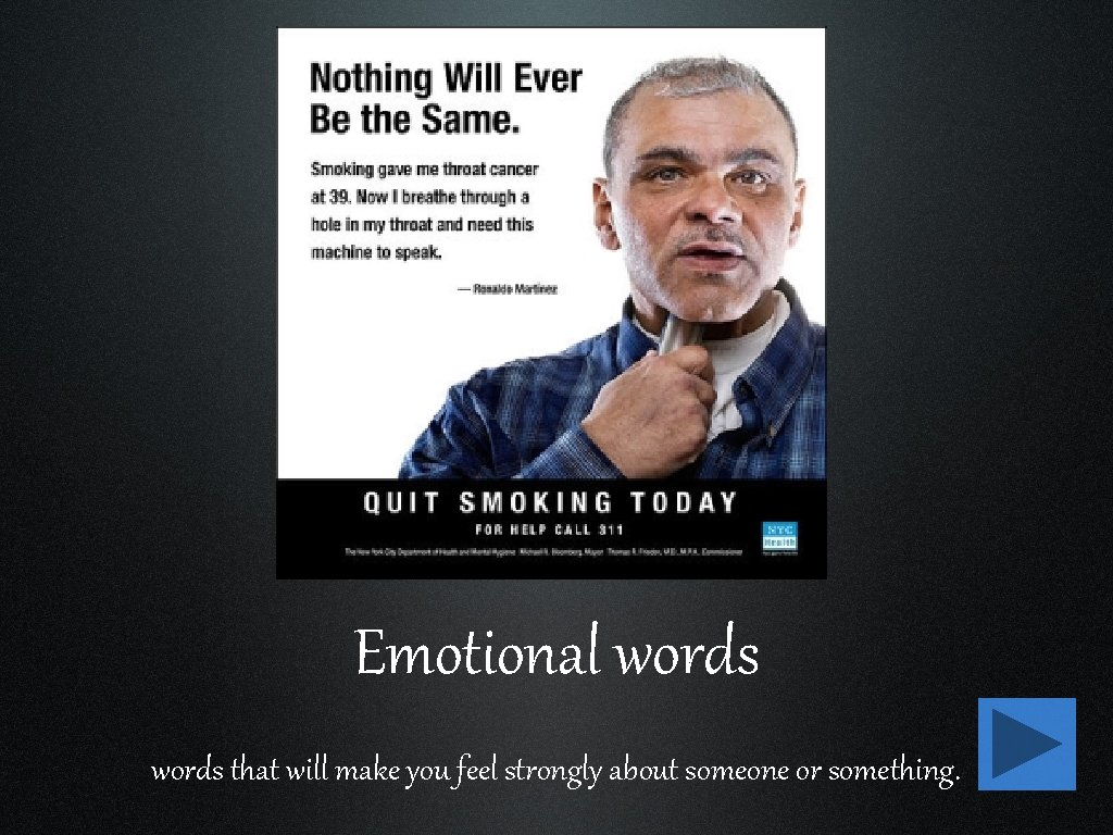 Emotional words that will make you feel strongly about someone or something.